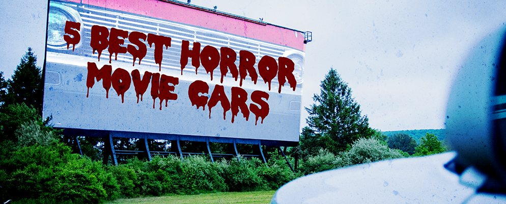 Drive in theater screen with 5 Best Horror Movie Cars text